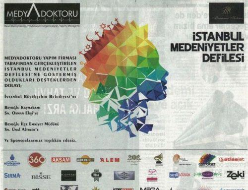 İstanbul Medeniyetler Defilesi'nin Sponsoru Olduk